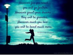 Reach.  Dream.  Love.
