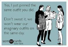 my pinterest closet looks like yours - hehe - imitation flattery quote lol - @Jan Wilke Newman