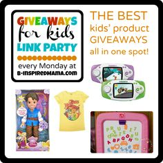Do you enter giveaways?  Ever win anything for your kids?  Check out Giveaways for Kids Link Party Monday at B-InspiredMama.com