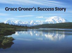 Grace Groner's Success Story