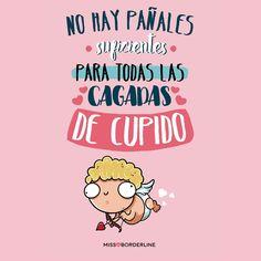 No hay pañales suficientes para todas las cagadas de Cupido!  #sanvalentin #humor #funny #divertidas #graciosas #risas #chistosas