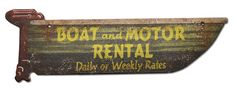 Boat and Motor Rental Sign