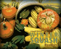 Tired of the same-old roasted squash? Find new inspiration in this collection of seasonal Winter Squash Recipes, savory to sweet, salads to sides, soups to supper, simple to special. Many Weight Watchers, vegan, gluten-free, low-carb, paleo, whole30 recipes. #AVeggieVenture