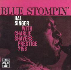 Hal Singer With Charlie Shavers - 1959 - Blue Stompin' (Prestige)