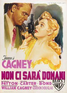 Kiss Tomorrow Goodbye (Gordon Douglas, 1950) - Italian Movie Poster by Luigi Martinati