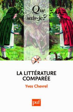 La littérature comparée, de Chevrel Yves