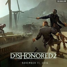 Dishonored 2 release day