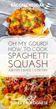 Bacon Cheddar Spaghetti Squash Fritters Four Cheese Spaghetti Squash, Best Spaghetti Squash Recipes, Cooking Spaghetti Squash, Best Vegan Recipes, Diet Recipes, Turkey Bolognese, Squash Fritters, Air Fryer Dinner Recipes, Vegetable Recipes