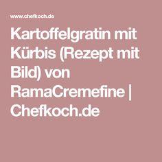 Kartoffelgratin mit Kürbis (Rezept mit Bild) von RamaCremefine   Chefkoch.de