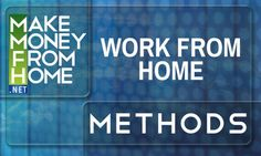 Work From Home and Make Money Online!