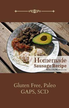 Homemade Sausage Recipe--Gluten Free, Paleo, SCD, GAPS