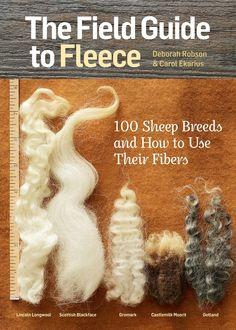 """Read """"The Field Guide to Fleece 100 Sheep Breeds & How to Use Their Fibers"""" by Carol Ekarius available from Rakuten Kobo. With this compact portable reference in hand, crafters can quickly and easily look up any of 100 different sheep breeds,. Sheep Breeds, Spinning Wool, Spinning Wheels, Hand Spinning, Needle Felting Tutorials, Art Textile, Needle Felted Animals, Felt Animals, Field Guide"""