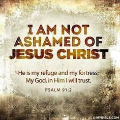 No shame at all. He is my God and my King!