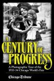 May 28, 2013 - Century of Progress: A Photographic Tour of the 1933-34 Chicago Worlds Fair - Chicago Tribune Staff