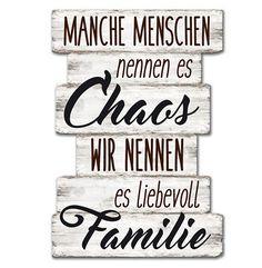 Wandschild Dekoschild Chaos Familie Schild Sprüche Vintage Shabby