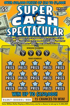 SUPER CASH SPECTACULAR: More Than $47.1 Million in Prizes! Approximately 15.12 million SUPER CASH SPECTACULAR tickets are initially planned in this game. To learn more about this game, which debuted on January 5, 2014, click on the image.