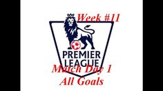 Premier League All Goals WEEK 1617 #11 October Match day 1 Man City Chelsea Premier League All Goals WEEK 1617 #11 October Match day 1 Man City Chelsea Watch Premier League All Goals - Goal HD EPL 16/17 Week 11 - All goals HD EPL 2016/2017 All goals Bournemouth 1-2 Sunderland Burnley 2-2 Crystal Palace Manchester City 1-1 Middlesbrough West Ham United 1-1 Stoke City Chelsea 5-0 Everton Top Best goals Euro 2016 Griezmann Gareth Bale Ronaldo Modric Nainggolan Payet Hamsik Shaquiri Top Best…
