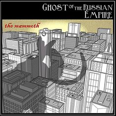 Ghost of the Russian Empire – the mammoth