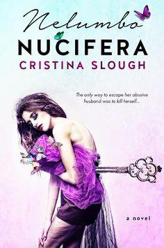 {Cover Reveal} Nelumbo Nucifera by Cristina Slough*