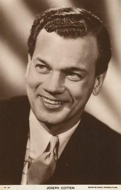 Classic Movie Actors and Actresses | joseph cotton stage and film actor movie star