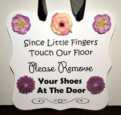 Please Remove Your Shoes Sign - Perfect for Growing Familes or Home Daycares!