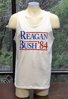 Reagan Bush '84 Party Tank Top- I need this