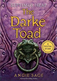 Book Review: The Darke Toad (Septimus Heap #1.5) by Angie Sage