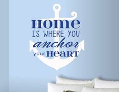 Home is where you anchor your heart Nautical Vinyl Wall Art Decal for the Home on Etsy, $38.00
