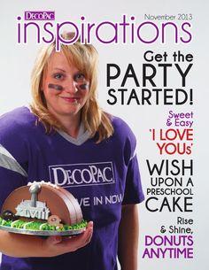 DecoPac Inspirations: November  2013 Issue  Visit DecoPac Online at www.DecoPac.com.