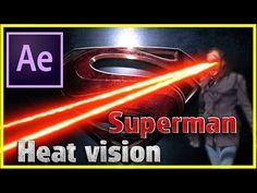 Superman's Heat Vision Tutotial | After Effects CC 2017 | Visual Effects