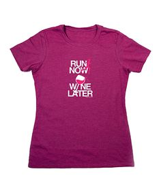 'Run Now Wine Later' Workout Tee