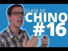 Curso de Chino #16 - Time For Excellence