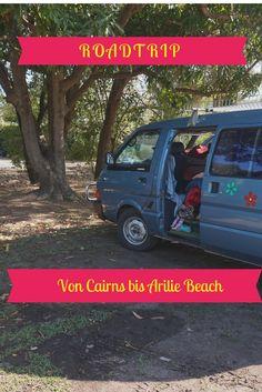 Australien, das Land der Roadtrips. Auch ich habe einen Roadtrip gemacht. Von Cairns bis Airlie Bach ging es.