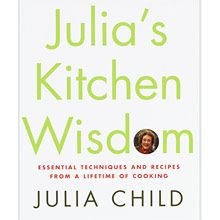 Julias Kitchen Wisdom: Essential Techniques and Recipes from a Lifetime of Cooking by Julia Child 0375411518 9780375411519 Food Network Recipes, Cooking Recipes, Cooking Tips, Wisdom Books, Reference Book, Back To Basics, One Kings Lane, So Little Time, Books To Read