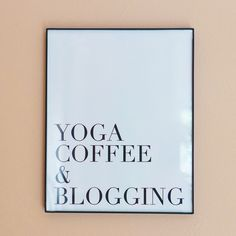 Yoga Coffee and Blogging Print