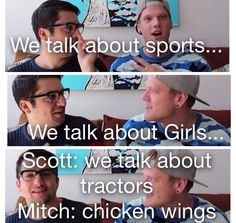Straight white boys. Mitch and Scott attempting to be straight actually