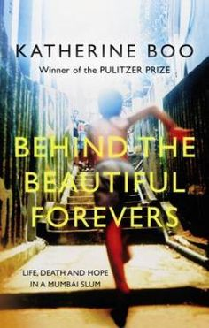 Behind the Beautiful Forevers: Life, Death and Hope in a Mumbai Slum UK), by Katherine Boo [Portobello Books], is the third UK Kindle. Reading Lists, Book Lists, Good Books, Books To Read, Free Books, Salman Rushdie, Thing 1, Life And Death, Slums