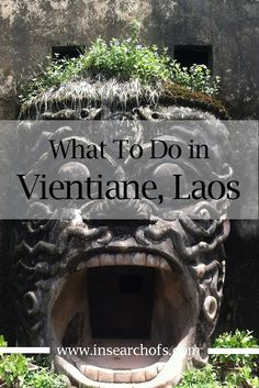 Awesome adventures to have in Vientiane, Laos via In Search Of.