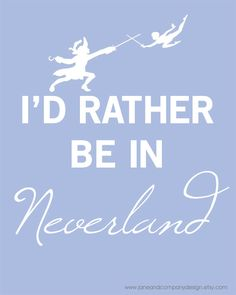 Rather Be In NEVERLAND PETER PAN Art with by JaneAndCompanyDesign
