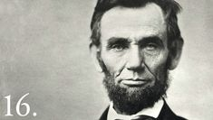 Fly the flag every February 12 to honor the 16th POTUS, Abraham Lincoln.