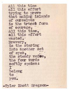 The truth! -Tyler Knott Gregson Typewriter series #285