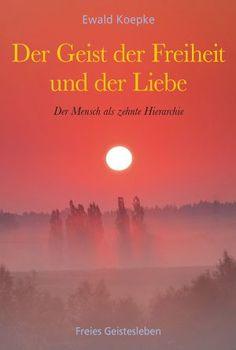 Der Geist der Freiheit und der Liebe Ewald Koepke Meditation, Club, Movies, Movie Posters, Products, Freedom, Ghosts, Love, Films