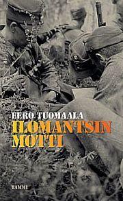 lataa / download ILOMANTSIN MOTTI epub mobi fb2 pdf – E-kirjasto