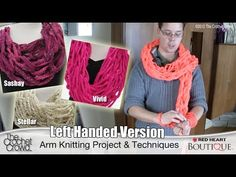 How To Arm Knit, Left Handed Version