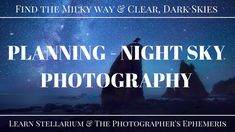 This step-by-step written guide and video tutorialwalks you through the entireprocess of planning for Milky Way, star trails, and night sky photography. Guaranteed great photos!  Learn how to use thebest websites, apps, and computer programs, essential totaking beautiful photos of the stars, m