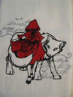 Little Red Riding Hood Embroidered Flour Sack Hand/Dish Towel by EmbroideryEverywhere Winter Trends, Manado, Red Ridding Hood, Psychedelic Drawings, Big Bad Wolf, Wolf Tattoos, Red Hood, Little Red, Art History