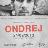 Ondrej @ KISS FM 2013 - Melbourne by Ondrej on SoundCloud