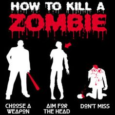 what you learn after all those zombie movies