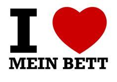 I LOVE MEIN BETT