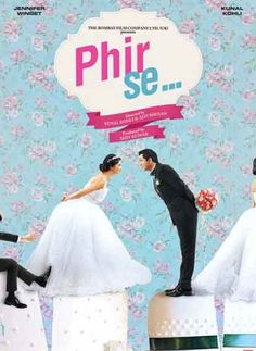 Pictures from the Hindi movie Phir Se., starring Kunal Kohli, Jennifer Winget and directed by Kunal Kohli, Ajay Bhuyan. Bollywood Movies List, Bollywood Movie Trailer, Romance Film, Movies 2014, Still Picture, Jennifer Winget, Movie List, Hindi Movies, Upcoming Movies